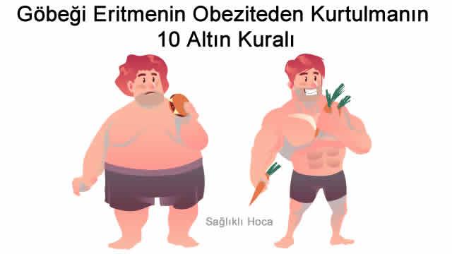 Göbeği Eritmek Obeziteden Kurtulmak için 10 Altın Kural